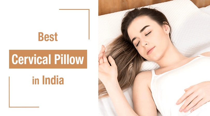 Top 5 Best Cervical Pillows In India Top Best Reviews