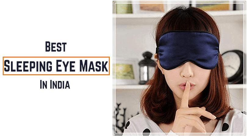 Best Sleeping Eye Mask in India