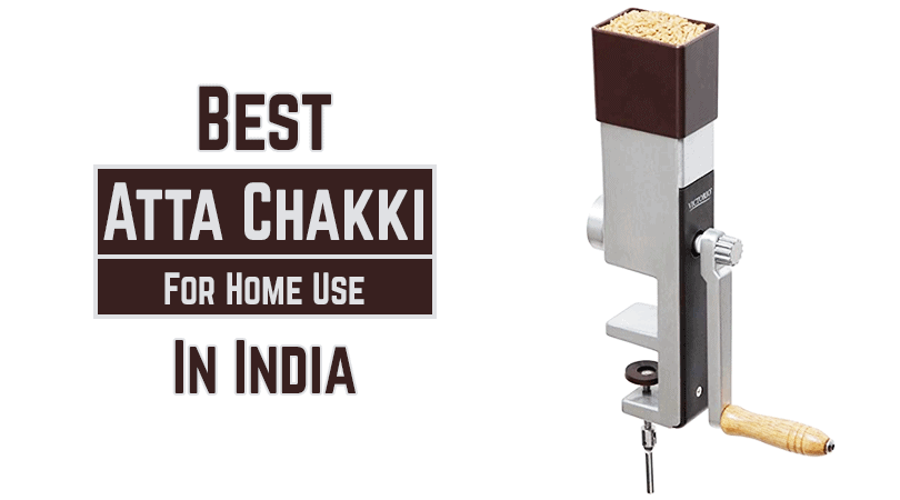 Best Atta Chakki for home use in India