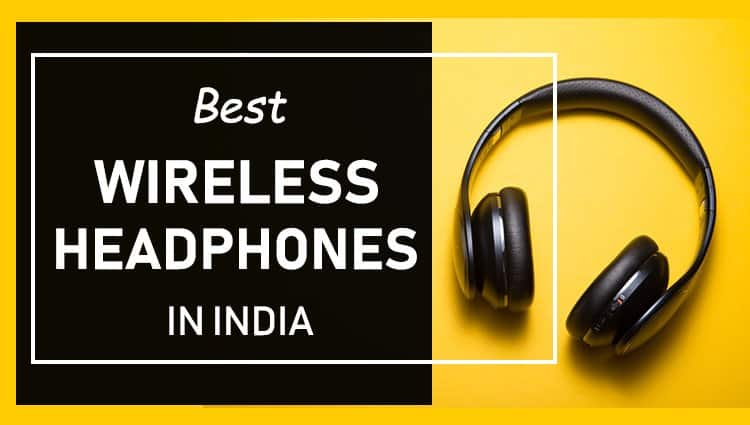 Best Wireless Headphones in India